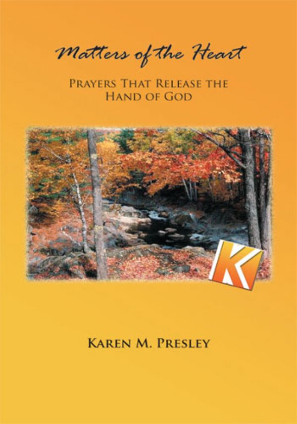 Matters of the Heart -- Prayers that Release the Hand of God