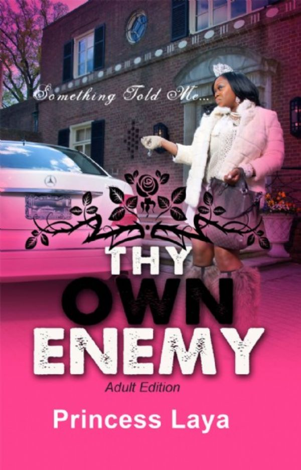 Thy Own Enemy - Something Told Me... (Adult Edition)