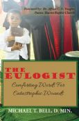 The Eulogist - Comforting Words For Catastrophic Wounds
