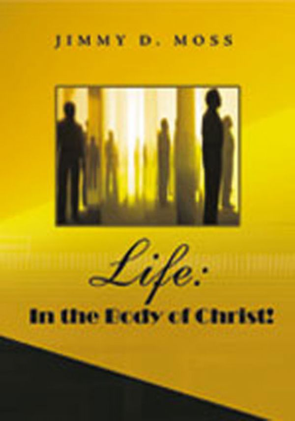Life:  In the Body of Christ!